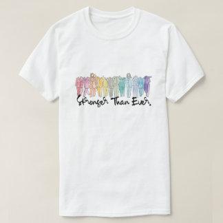 Plus fortement que jamais T-shirt