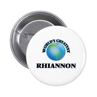 Plus grand Rhiannon du monde Badge