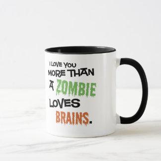 Plus qu'un zombi aime des cerveaux mug