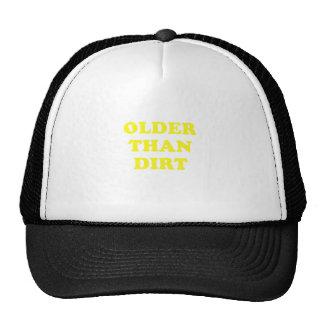Plus vieux que la saleté casquettes de camionneur
