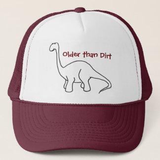 Plus vieux que le casquette de dinosaure de saleté