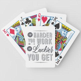 Plus vous travaillez dur, plus vous devenez jeu de poker