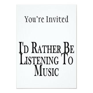 Plutôt écoute la musique carton d'invitation  12,7 cm x 17,78 cm
