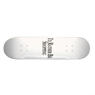 Plutôt fasse des emplettes skateboards customisés