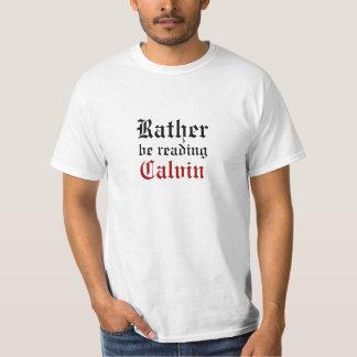 Plutôt lise Calvin T-shirts
