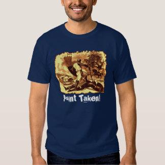 Point pris ! t-shirt