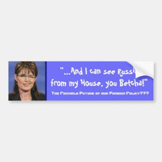 Politique extérieure de Sarah Palin - customisée Autocollant De Voiture