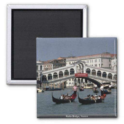 Pont de Rialto, Venise Aimant