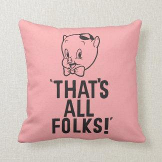 """Porc gros classique """"qui est tous les gens ! """" coussin"""