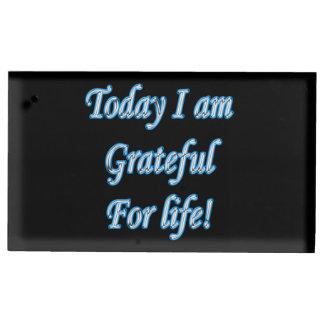 Porte-cartes De Placement Aujourd'hui je suis reconnaissant pendant la vie !