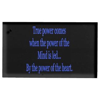 Porte-cartes De Table La puissance vraie vient quand…