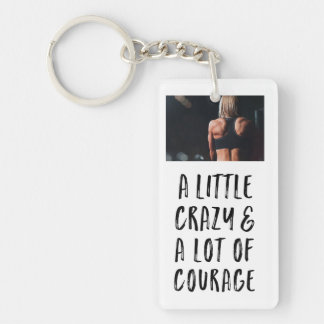 Porte-clefs Beaucoup de courage une photo peu folle et