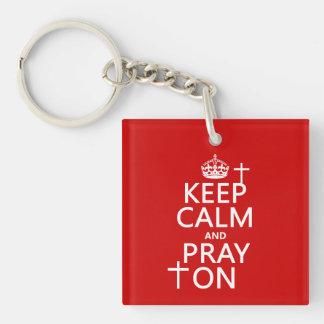 Porte-clefs Gardez le calme et priez dessus - tout colore