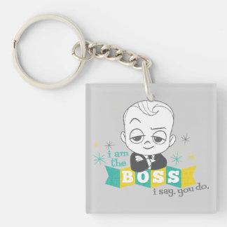 Porte-clefs Le bébé de patron | je suis le patron. Je dis.