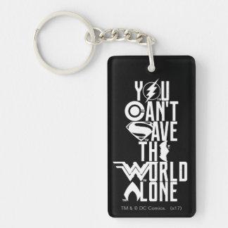 Porte-clefs Ligue de justice | vous ne pouvez pas sauver seul