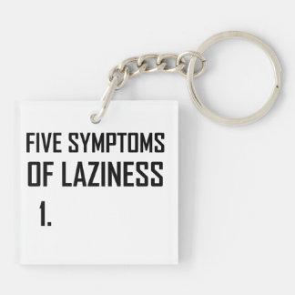 Porte-clefs Paresse de cinq symptômes