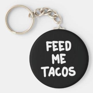 Porte-clés Alimentez-moi la copie de tacos