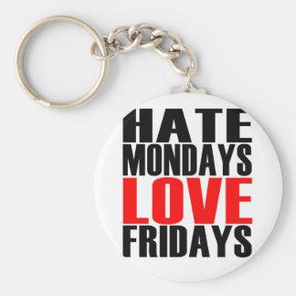 Porte-clés Amour vendredi de lundi de haine ''.