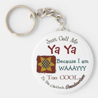 Porte-clés Appelez-moi Ya Ya porte - clé frais de grand-maman