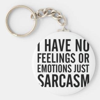 Porte-clés Aucuns sentiments ou émotions