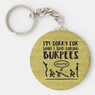 Porte-clés Burpee désolé (scintillement)