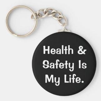 Porte-clés Citation humoristique de santé et sécurité
