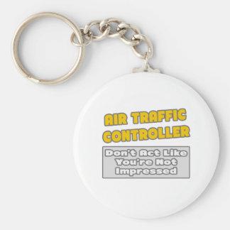 Porte-clés Contrôleur de la navigation aérienne. Vous êtes