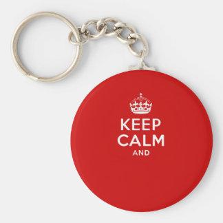 """Porte-clés Créez vos propres """"gardent le calme et continuent"""""""