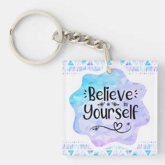 Porte-clés Croyez en vous-même