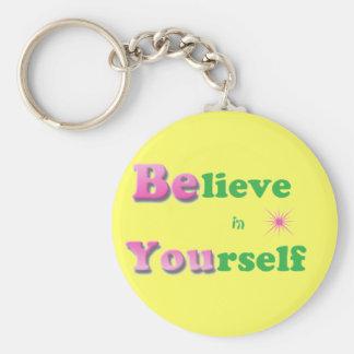 Porte-clés Croyez en vous-même le porte - clé