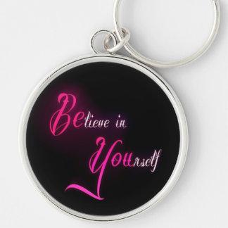 Porte-clés Croyez en vous-même - soyez vous citation girly de