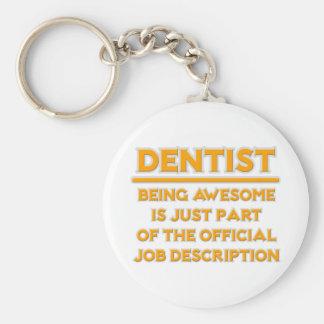 Porte-clés Dentiste impressionnant. Description du poste