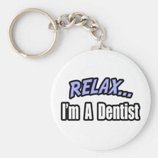 Porte-clés Détendez, je suis un dentiste