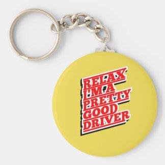 Porte-clés Détendez-moi suis un conducteur assez bon