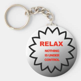 Porte-clés Détendez, rien est sous le contrôle