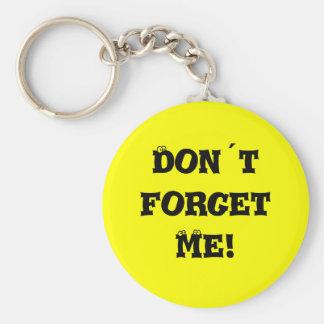 Porte-clés Don´t m'oublient !
