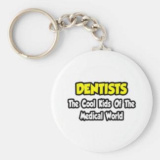 Porte-clés Enfants frais de dentistes… de monde médical