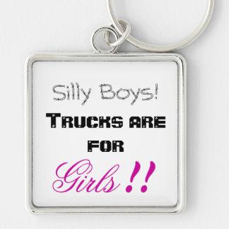 Porte-clés Garçons idiots ! Les camions sont pour des filles