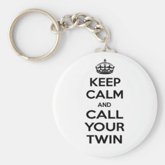 Porte-clés Gardez le calme et appelez votre jumeau