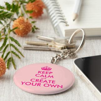 Porte-clés Gardez le calme et créez vos propres - rose