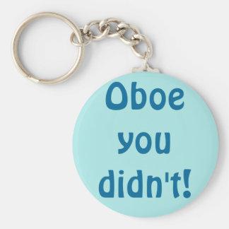 Porte-clés Hautbois vous n'avez pas fait porte - clé