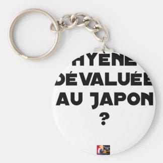 Porte-clés HYÈNE DÉVALUÉE AU JAPON ? - Jeux de mots
