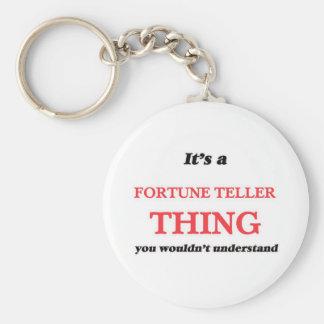 Porte-clés Il est et chose de diseur de bonne aventure, vous