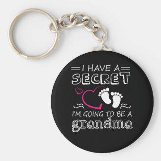 Porte-clés J'ai un Im secret aller être une grand-maman