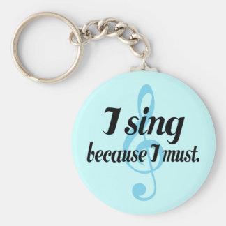Porte-clés Je chante puisque je dois cadeau de musique