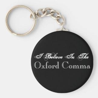 Porte-clés Je crois dans le porte - clé de virgule d'Oxford