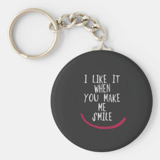 Porte-clés Je l'aime quand vous m'incitez à sourire
