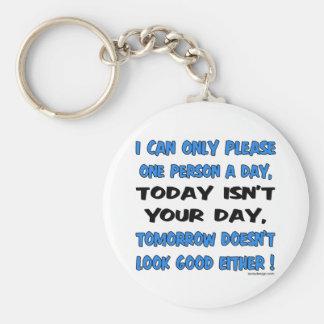 Porte-clés Je peux seulement satisfaire une personne un