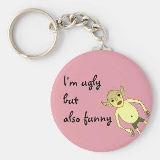 Porte-clés Je suis laid mais également drôle