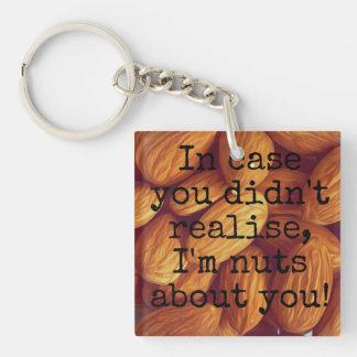 Porte-clés Je suis nuts au sujet de vous !